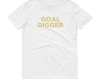 Goal Digger Women's T-Shirt