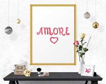 Printable Art, Amore, Wall Art, Motivational Print, Motivational Poster, Home Decor, Typography Art