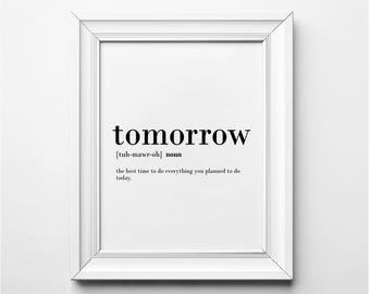 Tomorrow Definition, Procrastination Print, Printable Wall Art, Word Art, Funny Definition Art, Funny Printable Art, Instant Download