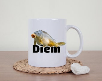 Funny coffee mug, carpe diem, puns, fish mug, Seize the day, dad jokes  funny mug, sarcasm, fishing mug, carp, word play, pun mug