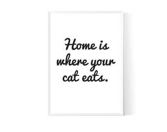 Cat printable| Cat home decor| Cat artwork| Cat wall print| Cat quote| Cat quote printable| Gift for cat lover| Cat lover gift| Cat poster