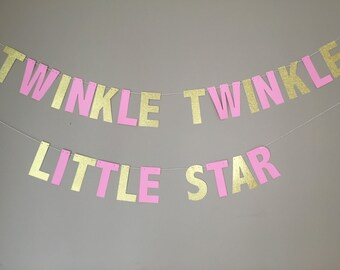 Twinkle Twinkle Little Star Banner, First Birthday, Baby Shower, Pink and Gold Birthday, Twinkle Twinkle Little Star Garland, Party Supplies