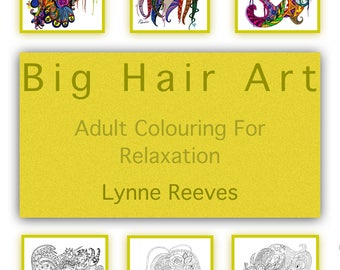 Printable colouring book PDF download Big Hair Art Adult Colour Therapy