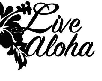 "Live Aloha decal 4x7"""