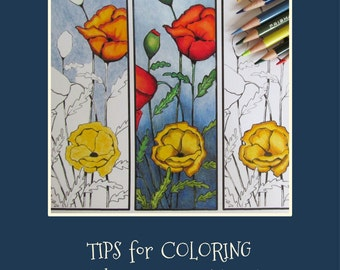 Coloring for Adults, How to Color with Color Pencils, Tips for Coloring. PDF Art Tutorial, PLUS Poppies to Color Bookmark, Instant Download