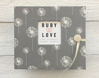 BABY BOOK | Gray Dandelions Album | Ruby Love Modern Baby Book