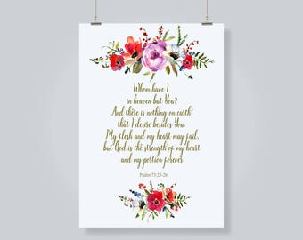 Bible Verse Print. Digital Download. Scripture Digital Print. God is the Strength of my Heart. Psalm 73:25-26. Encouragement Bible Print.
