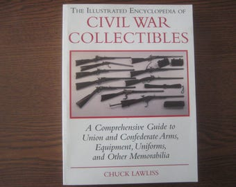 Civil War Collectibles Encyclopedia
