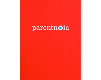 Parentnoia Greeting Card