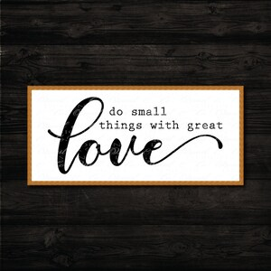 Do Small Things with Great Love svg, Mother Teresa svg, Christian svg, Catholic svg, FixerUpper, Magnolia Market, Joanna Gaines, sign, dxf