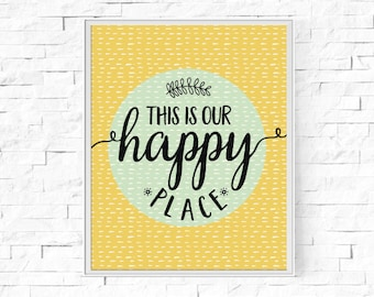 "Printable This Is Our Happy Place - Wall Art - Digital Word Poster - Home Decor - Instant Download - 8""x10"" and A4."