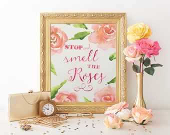 Stop and Smell the Roses, 8x10, Rose Watercolor, Typography Print, Roses Quote, Gardener Gift, Printable Art, Watercolor Download, DIY art