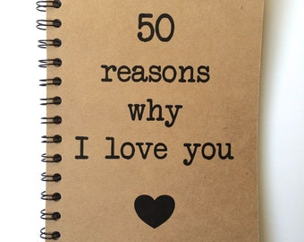 Notebook, 50 Reasons why I Love You, Love Notes, Journal, Notebook, Personalized, I love you, Couple Gift, Romantic, Boyfriend, Girlfriend