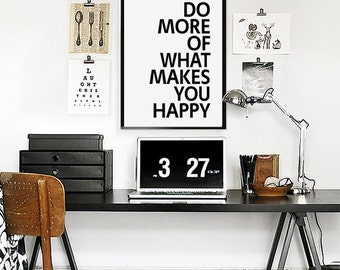 Do More Of What Makes You Happy Printable Wall Art  - Typographic Print  - Printable Poster - Minimalist Design - Nordic