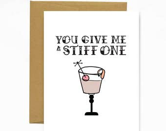 You Give Me A Stiff One