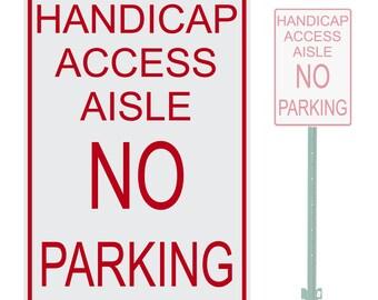 "Handicap Access Aisle No Parking Heavy Duty Aluminum Warning Parking Sign 10"" x 15"""