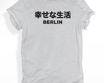 Happy Life Berlin T-shirt, Japanese T-shirt, Unisex Crewneck T-