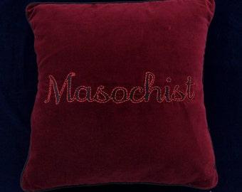 Embroidered Masochist Velvet Cushion Cover   BDSM/Kink/Fetish