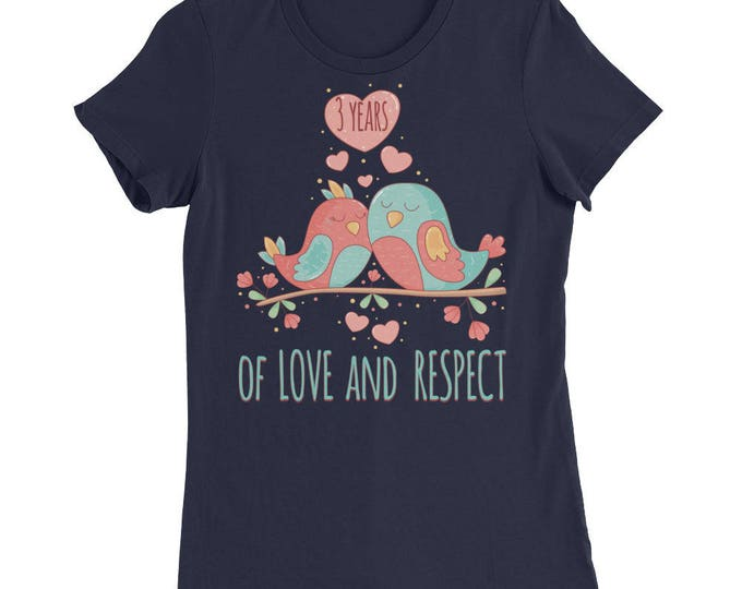 3rd Anniversary Women's Slim Fit T-Shirt, Gift For 3rd Anniversary Love and Respect Anniversary Shirt for Her, 3rd anniversary Gifts