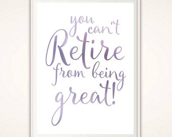 Teacher Retirement Gift - Retirement Print, Retirement PRINTABLE, Retirement Gift for Woman, Teacher Retirement Gift, Retired Teacher Gifts