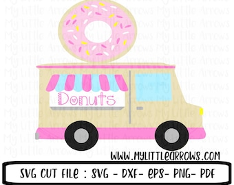 Donut truck svg | Donut truck dxf |  donut svg | donut dxf | donut grow up svg | donut party svg | donut party svg | donut clipart