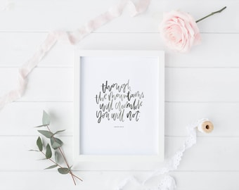 Hand Lettered Print | Mountains Crumble