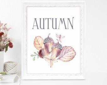 Autumn Print, Harvest Decor, Printable Gift Women, Farmhouse Decor, Watercolor, Nature Inspired, Fall Home Decor, Quote Print, Printable Art