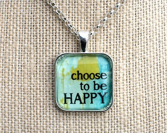 BYE BYE SALE!  Abstract Mantra Necklaces, Inspirational Charm Jewelry, Encouragement Gifts, Choose Joy and Be Positive,