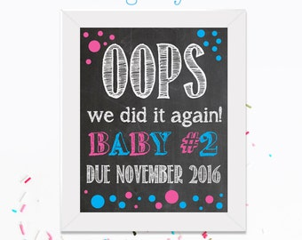 Oops We Did It Again/Funny Pregnancy Announcement/Pink or Blue/New Baby On The Way/Chalkboard Poster