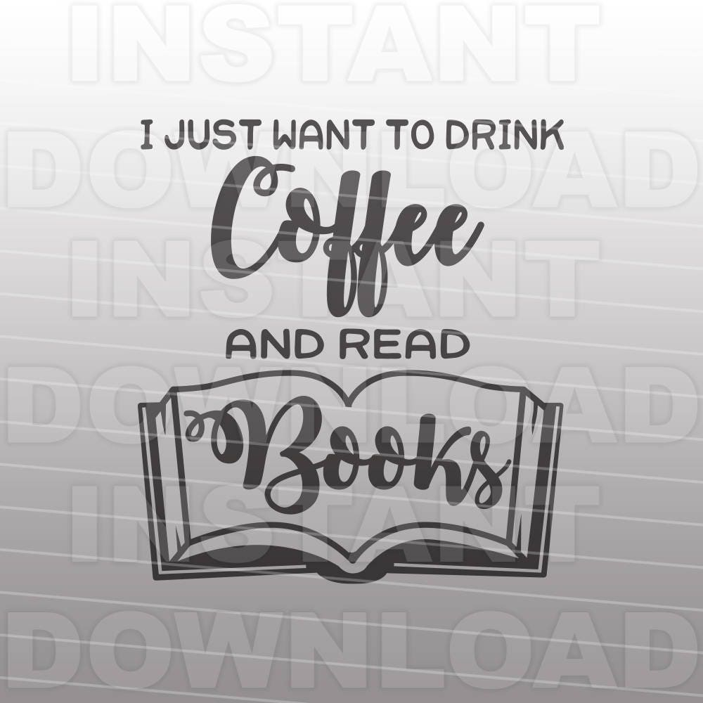 Download Coffee Lover SVG File,Book Lover SVG,Funny Coffee Quote ...