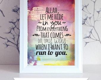 Islamic watercolor Prints, Allah let me hide in you, islamic wall art, islamic download, islamic art, islamic print, islamic home decor,