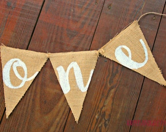 SALE One Banner, First Birthday Banner, I am One Painted Burlap Bunting Birthday Party Decor Cake Smash Photo Prop Custom Color Calligraphy