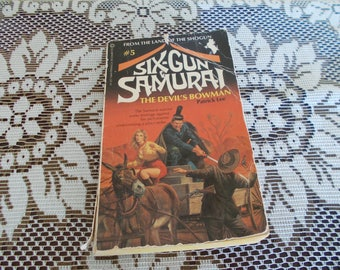 "Vintage Fiction Paperback Book #5 Six-Gun Samurai ""The Devil's Bowman"" by Patrick Lee, Copyright 1981, Pinnacle Books, Inc., Printed in USA"