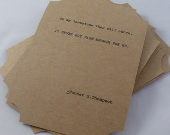 The Hunter S. Thompson Quote Card Collection-- Five Hand-Made Art Typography Letterpress Cards