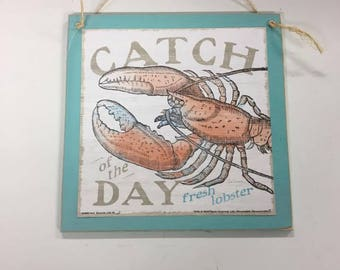 Catch of the Day fresh lobster Beach house kitchen decor decorations wooden wood wall sign