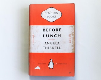 Angela Thirkell - Before Lunch - 1951 First Edition - Penguin Paperback books - Second hand books