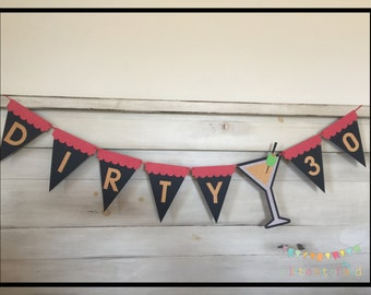 30th Birthday Party Decorations, 30th Birthday Decor, 30th Birthday Banner, 30 Party Decorations, Dirty 30 Banner, Dirty 30 Decorations
