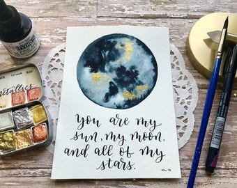 """7x5 Original """"Payne's Gray & Gold"""" watercolor moon with a hand lettered quote/ wall art/ room decor"""