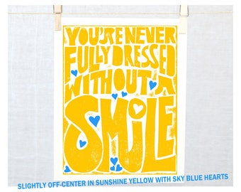You're Never Fully Dressed without a Smile, *SPECIAL PRICE* 11x14, Yellow / Sky Blue, Wall ArtModern Nursery Decor, Tomorrow