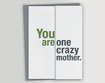 Funny Mother's Day Card / Crazy Mother / Unique Mother's Day Card / Funny Birthday Card for Mom - Card for Mother