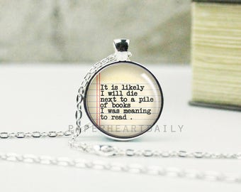 Lemony Snicket - Book Jewelry - Quote Necklace - Book Lover Gift - Bookworm Necklace - Reading Quote - (B3038)