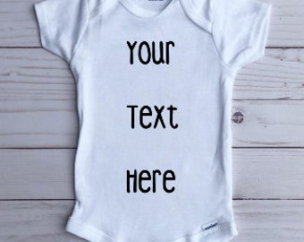 Custom Baby Onesie Personalized Onesie/Custom Text