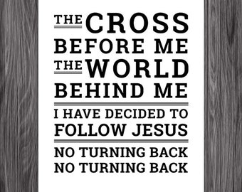Hymn. I Have Decided to Follow Jesus. 8x10 DIY Printable Christian Poster. PDF. Bible Verse.