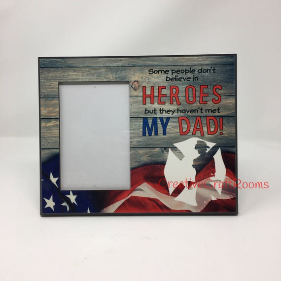 Some people don't believe in Heroes but they don't know my dad Frame, Firefighter Frame, Offset Photo frame with easel