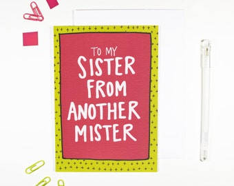 Sister From Another Mister Best Friend Friendship Card