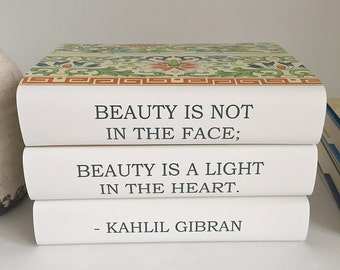 Kahlil Gibran Quote, Custom Quote Books. Book Gift for Friend, Book Lover Gift, Vintage Books Custom Covers, Beauty Quote, Wedding Prop Book