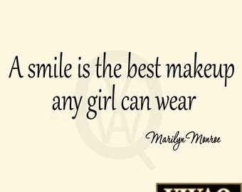 A Smile is the Best Makeup A Girl Can Wear Marilyn Monroe Decals Quotes