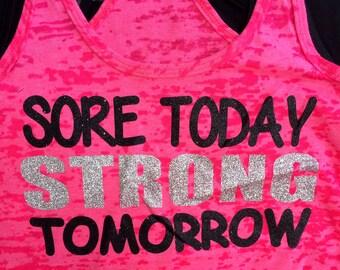 Sore Today Strong Tomorrow Rhinestone workout Glitter Shirt