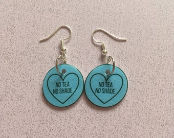 No Tea No Shade Quote In Blue Conversation Hearts / Candy Sweet Love Heart Earrings