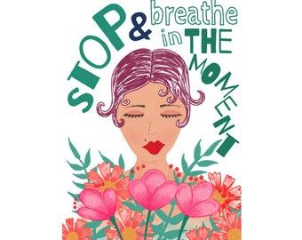 Stop & Breathe Art Print - Jennifer Reid